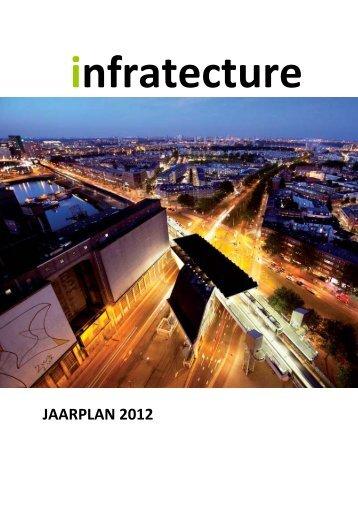 infratecture jaarplan 2012 - RDM Campus