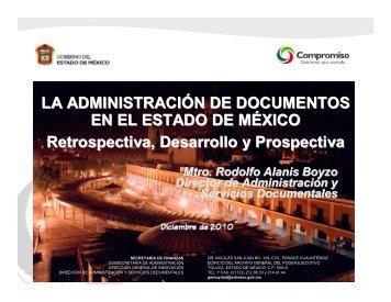 La administración de documentos en el Estado de - Archivo General ...