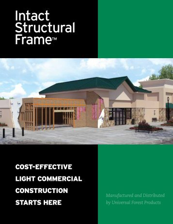 Intact Structural Frame Brochure - Universal Forest Products