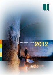 Posiva vuosikertomus 2012 (pdf) (5.5 MB)