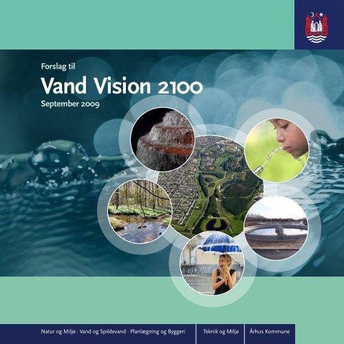 Vand Vision 2100 - Velkommen til Århus Kommune