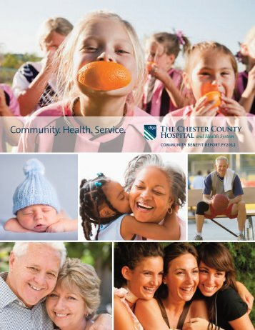 Community Benefit Report - The Chester County Hospital