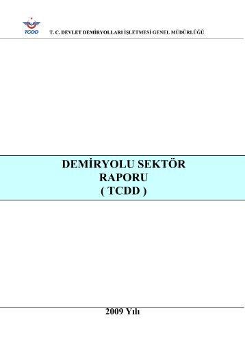 DEMİRYOLU SEKTÖR RAPORU ( TCDD )