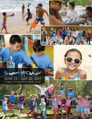 JuNe 13 – JuLY 22, 2011 - The Chandler School