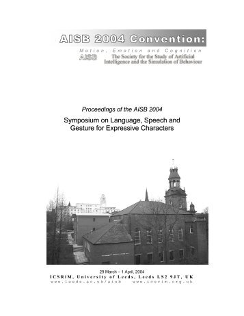 Symposium on Language, Speech and Gesture for Expressive - AISB