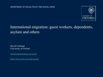 International migration: guest workers, dependents, asylum and others
