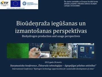 Bioūdeņraža iegūšanas un izmantošanas perspektīvas