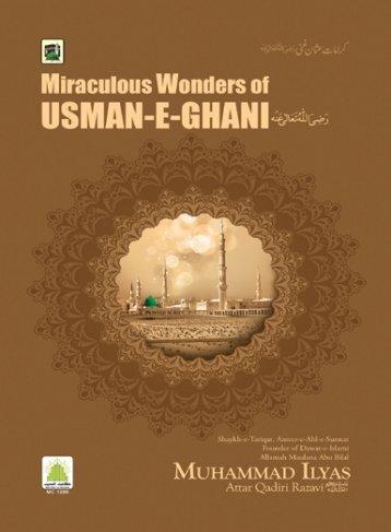 Marvels of Usman-Al-Ghani رضی اللہ تعالی عنہ - Dawat-e-Islami