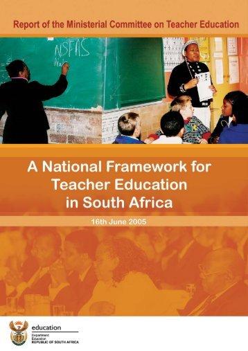 National Framework for Teacher Education in South Africa