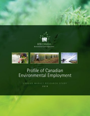 2010 Profile of Canadian Environmental Employment - ECO Canada