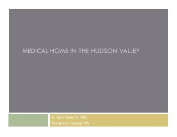 MEDICAL HOME IN THE HUDSON VALLEY - About Medical Home
