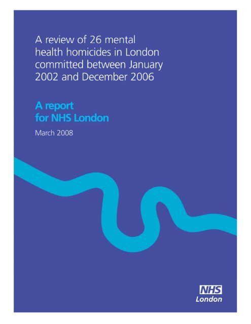 A review of the 26 mental health homicides in London committed ...