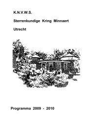K.N.V.W.S. Sterrenkundige Kring Minnaert Utrecht Programma 2009 ...