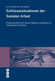 Schlüsselsituationen der Sozialen Arbeit - h.e.p. verlag ag, Bern