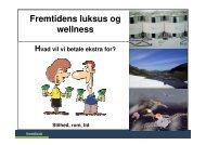 Fremtidens luksus og wellness - Fremtidsforskeren Jesper Bo Jensen