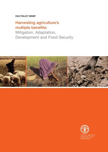 Harvesting agriculture's multiple benefits: Mitigation ... - FAO.org