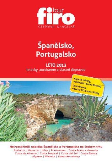 Španělsko, Portugalsko LÉTO 2013 - FIRO-tour, a.s.