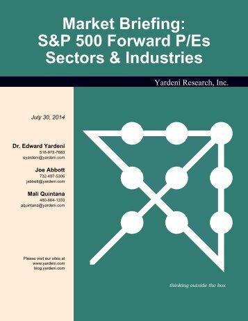 Market Briefing: S&P 500 Forward P/Es Sectors & Industries