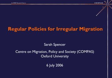 Regular Policies for Irregular Migration - COMPAS - University of ...