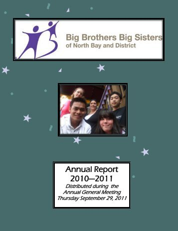 Annual Report 2010—2011 - Big Brothers Big Sisters of North Bay