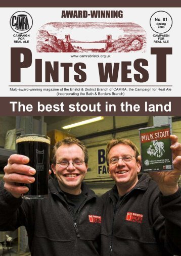 Pints West 81, Spring 2009 - Bristol & District CAMRA