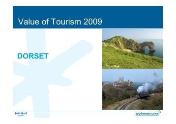 Value of Tourism 2009 - Visit Dorset