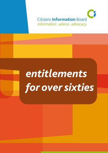 Entitlements for the Over-Sixties 2007 - Citizens Information Board