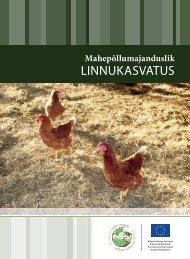 Mahepõllumajanduslik linnukasvatus - Põllumajandusministeerium
