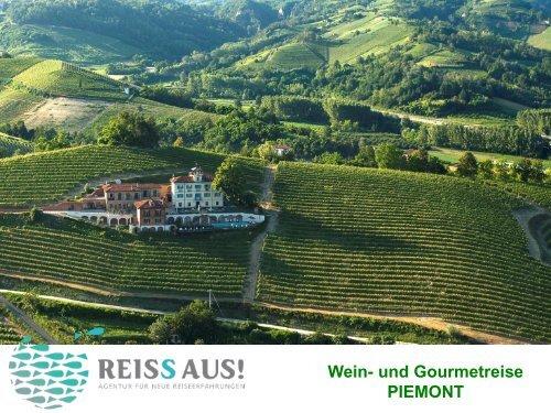 Wein- und Gourmetreise PIEMONT - REISS AUS!