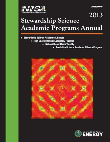 2013 Stewardship Science Academic Programs Annual - National ...