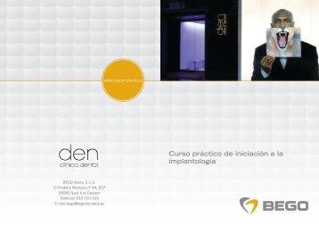 Curso práctico de iniciación a la implantología - BEGO