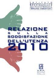 Relazione soddisfazione utenza 2010 - IZS della Lombardia e dell ...