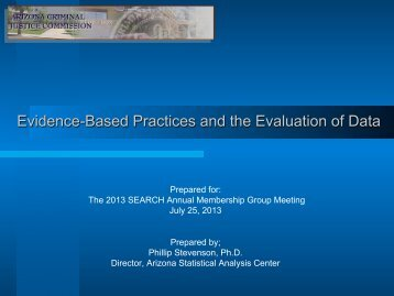 Evidence-Based Practices and the Evaluation of Data - SEARCH ...