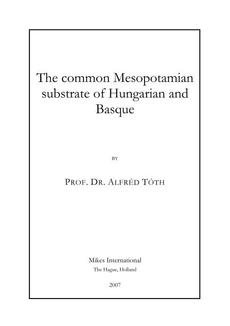 The common Mesopotamian substrate of Hungarian and ... - MEK