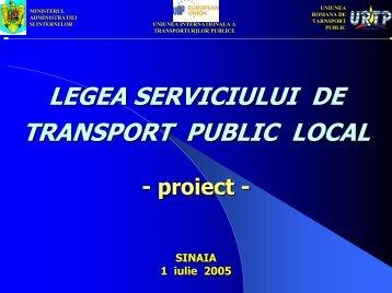 Prezentarea noii legi a serviciului de transport public local ... - URTP