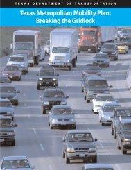 Texas Metropolitan Mobility Plan: Breaking the Gridlock