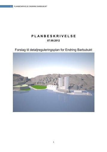 Planbeskrivelse, datert 07.09.2012 - Arendal kommune