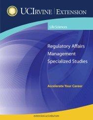 Regulatory Affairs Management Specialized Studies - UC Irvine ...