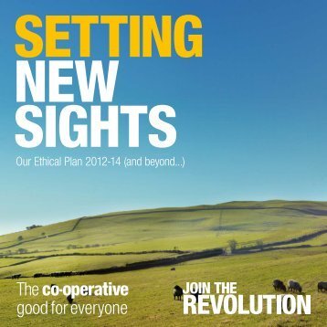 Our Ethical Plan 2012-14 (and beyond...) - The Co-operative