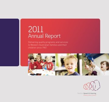 2011 Annual Report - Telethon Speech and Hearing