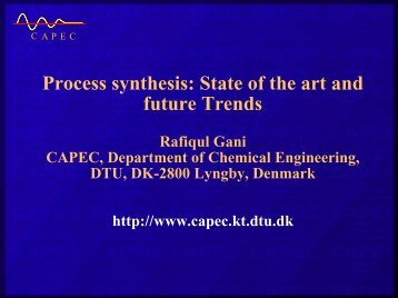 Process synthesis: State of the art and future Trends - CAPEC