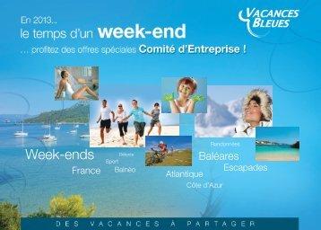 Téléchargez la plaquette week-end comité d ... - Vacances Bleues