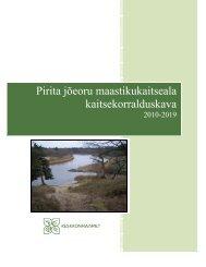 Pirita jõeoru maastikukaitseala kaitsekorralduskava - Keskkonnaamet