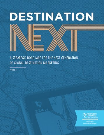 DestinationNEXT Report Phase 1 July 22 2014[2]