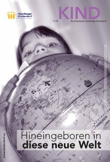 Zeitung KIND 2010 - Vorarlberger Kinderdorf