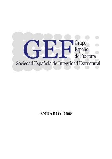 ANUARIO 2008 - Grupo Español de Fractura, GEF