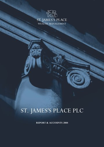 report & accounts 2008 - St James's Place