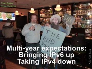 Multi-year expectations: Bringing IPv6 up Taking IPv4 ... - IPv6.org.au