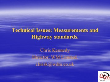 Technical Issues: Measurements and Highway standards.