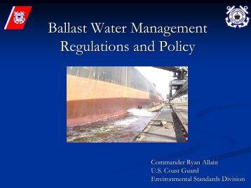Ballast Water Management Regulations and Policy ( R. Allain, USCG)
